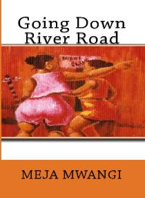 HM Books cover of Going Down River Road by Meja Mwangi