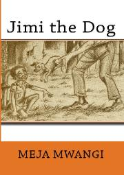 HM Books cover of Jimi The Dog by Meja Mwangi