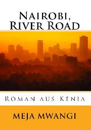 HM Books cover of Nairobi River Road by Meja Mwangi