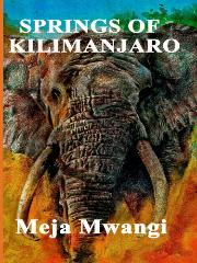 HM Books cover of Springs of Kilimanjaro by Meja Mwangi cover