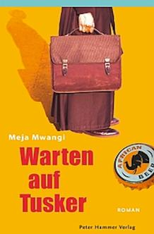 Warten Auf Tusker by Meja Mwangi Cover