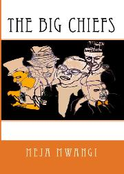 HM Books cover of The Big Chiefs by Meja Mwangi