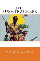 HM Books cover of The Bush Trackers by Meja Mwangi