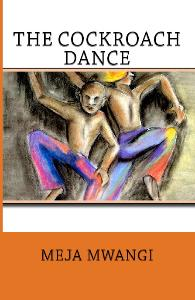 HM Books cover of The Cockroach Dance by Meja Mwangi