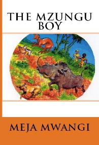 HM Books cover of The Mzungu Boy by Meja Mwangi
